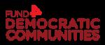 Fund 4 Democratic Communities